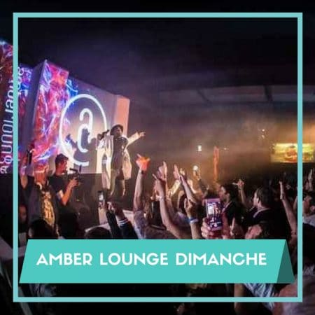 Soirées Amber Lounge Pass VIP Dimanche