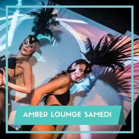 Soirées Amber Lounge Pass VIP Samedi